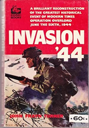 Invasion '44 : The Full Story of D-Day