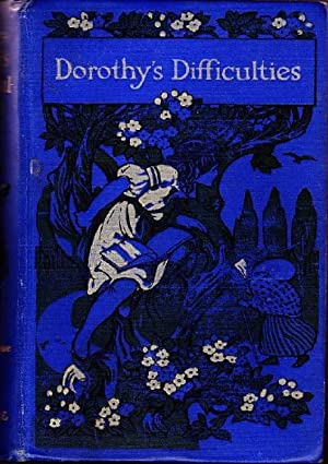 Dorothy's Difficulties