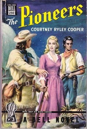 The Pioneers: Cooper, Courtney Ryley