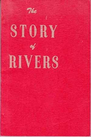 The Story of Rivers : Prepared to Commemorate 50 Years of Town Incorporation