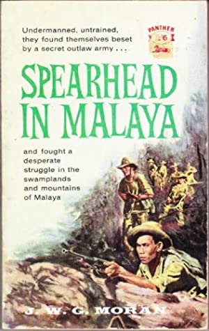 Spearhead in Malaya
