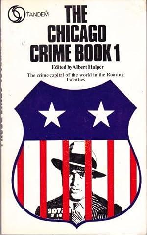 The Chicago Crime Book 1: Halper, Albert