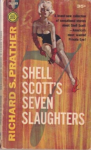 Shell Scott's Seven Slaughters: Prather, Richard S.