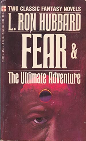 Fear, and, The Ultimate Adventure