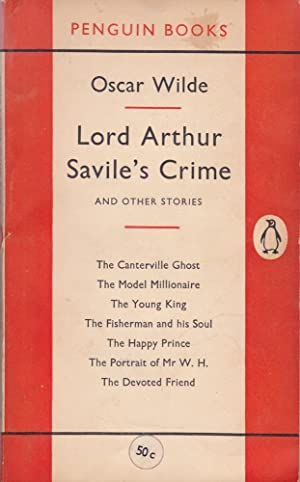 Lord Arthur Savile's Crime, and Other Stories: Wilde, Oscar
