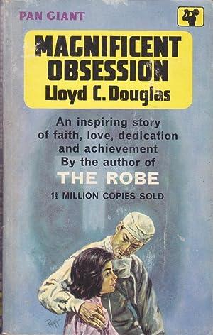 Magnificent Obsession by Lloyd C Douglas - AbeBooks