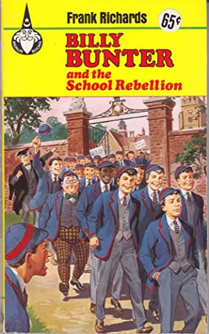 Billy Bunter and the School Rebellion