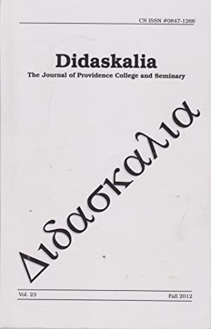 Didaskalia: the Journal of Providence College and Seminary 2012--Fall