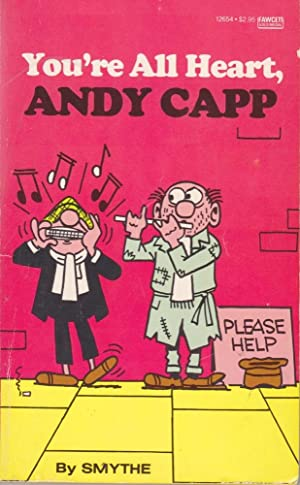 You're All Heart, Andy Capp