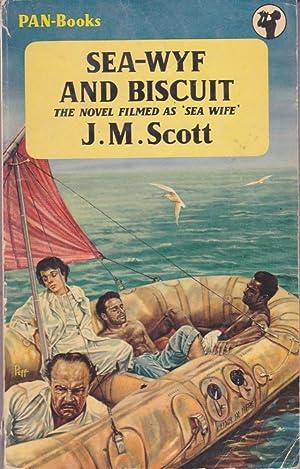 Sea-Wyf and Biscuit: Scott, J. M.