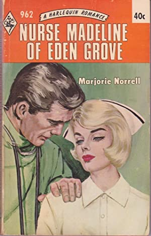Nurse Madeline of Eden Grove
