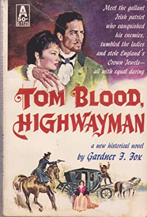 Tom Blood, Highwayman