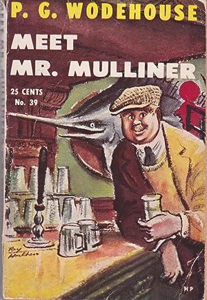 Meet Mr. Mulliner: Wodehouse, P. G.