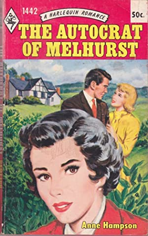 The Autocrat of Melhurst