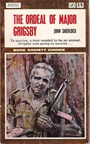 The Ordeal of Major Grigsby