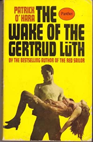 The Wake of the Gertrud Lueth