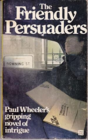 The Friendly Persuaders