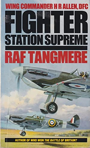 Fighter Station Supreme : Raf Tangmere