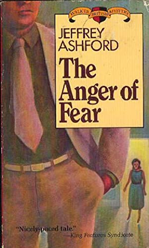 The Anger of Fear