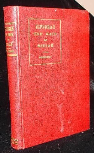 ZIPPORAH THE MAID OF MIDIAN: Brockett, Joshua A.