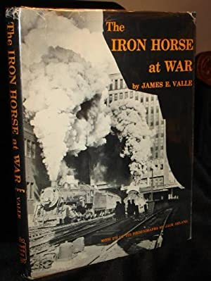 The Iron Horse at War: The United States Government's Photodocumentary Project on American ...