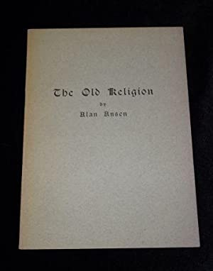 THE OLD RELIGION: Alan Ansen