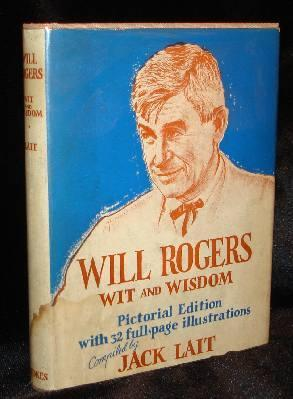 WILL ROGERS WIT AND WISDOM