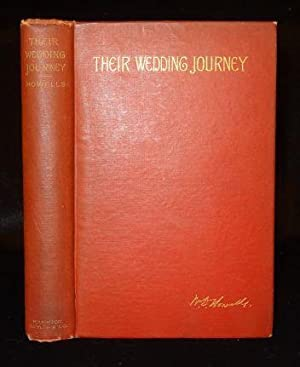 THEIR WEDDING JOURNEY: W. D. Howells