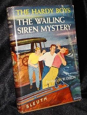 THE WAILING SIREN MYSTERY: Dixon, Franklin W.