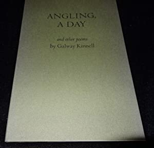 ANGLING, A DAY: Galway Kinnell