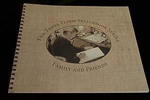 Family & Friends: Tudor, Tasha