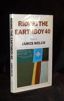 RIDING THE EARTHBOY 40: James Welch
