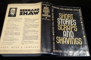 SHORT STORIES SCRAPS AND SHAVINGS: Bernard Shaw
