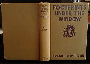 FOOTPRINTS UNDER THE WINDOW: F. W. Dixon