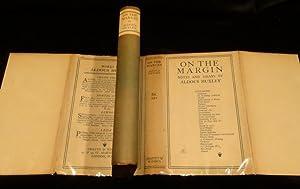 ON THE MARGIN Notes and Essays: Aldus Huxley