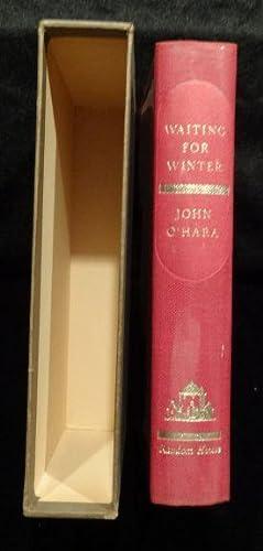 WAITING FOR WINTER: John O'Hara