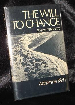 The Will to Change: Poems 1968-1970: Rich, Adrienne Cecile