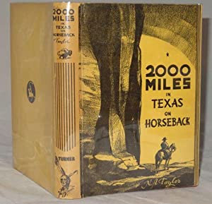 2000 MILES IN TEXAS ON HORSEBACK: N. A. Taylor