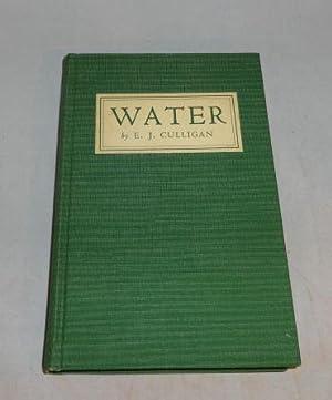 WATER (Signed): Emmett J. Culligan