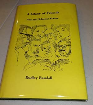 A litany of friends: New and selected poems: Randall, Dudley