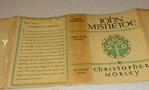 JOHN MISTLETOE: Christopher Morley
