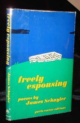 FREELY ESPOUSING: James Schuyler