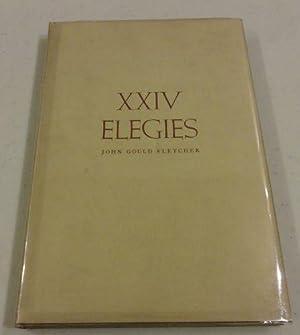 XXIV ELEGIES: John Gould Fletcher