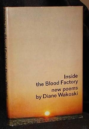 INSIDE THE BLOOD FACTORY: Diane Wakoski