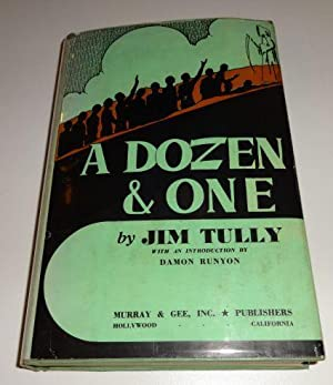 A DOZEN AND ONE: Jim Tully (Introduction by Damon Runyon