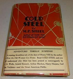 COLD STEEL: M. P. Shiel