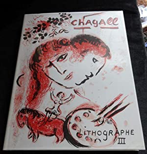 THE LITHOGRAPHS OF CHAGALL 1962-1968: Marc Chagall