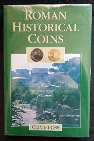 Roman Historical Coins: Clive Foss