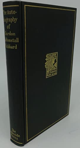 THE AUTOBIOGRAPY OF GURDON SALTONSTALL HUBBARD