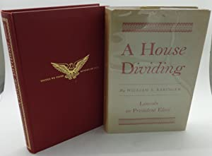 A HOUSE DIVIDING: Lincoln as President Elect (SIGNED)